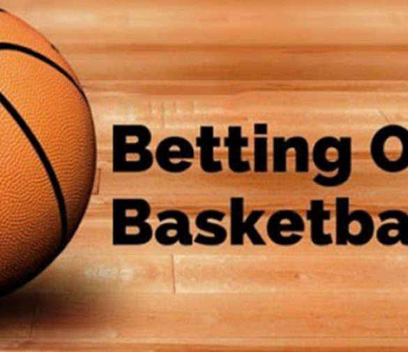 Basketball Betting: Things to Consider in Making Betting in Basketball